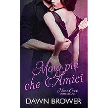 Moto più che Amici (Italian Edition)