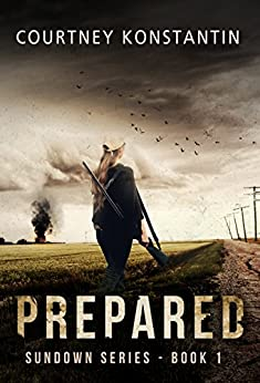 Prepared (Sundown Series Book 1) (English Edition) di [Konstantin, Courtney]