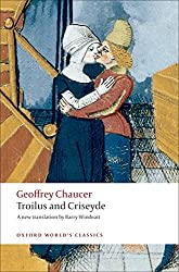 Troilus and Criseyde A New Translation (Oxford World's Classics)