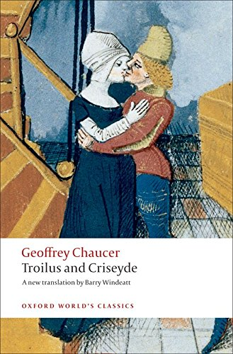 Troilus and Criseyde: A New Translation (Oxford World's Classics) por Geoffrey Chaucer