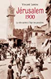 Jérusalem 1900 - La ville sainte à l'âge des possibles (Hors Collection) - Format Kindle - 9782200286828 - 16,99 €
