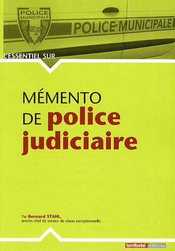 Memento de Police Judiciaire