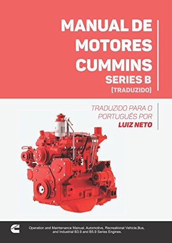 Manual de Motores Cummins - Series B (Traduzido): Traduzido para o português por Luiz Neto - Cummins-diesel-motor