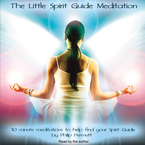 The Little Spirit Guide Meditation  Audiolibri