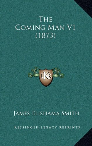 The Coming Man V1 (1873)