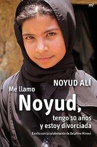 Me llamo Noyud, tengo 10 años y estoy divorciada par Noyud Alí