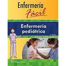Enfermería fácil. Enfermería pediátrica (Enfermeria Facil / Easy Nursing)