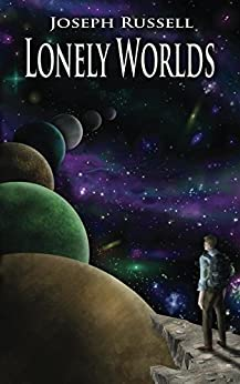 Lonely Worlds by [Russell, Joseph]
