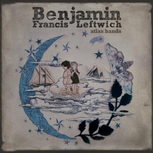 pictures benjamin francis leftwich mp3 download