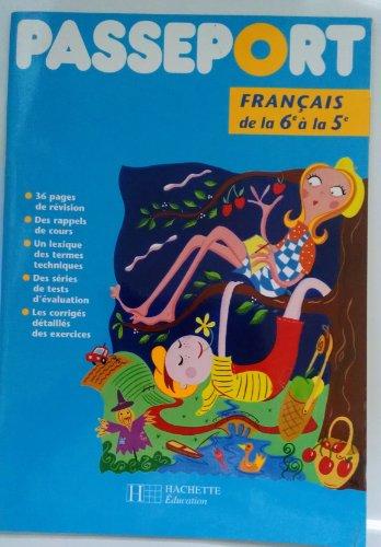 Passeport : de la 6e à la 5e, français
