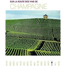 Sur la route des vins de Champagne