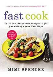 Fast Cook: Delicious low-calorie recipes to get you through your Fast Days