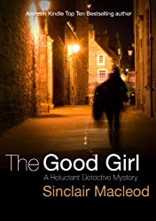 The Good Girl (The Reluctant Detective Mysteries Book 2) (English Edition)