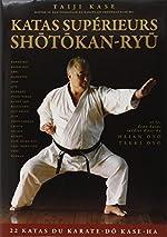 Les katas supérieurs du shotokan-ryu de Taiji Kase