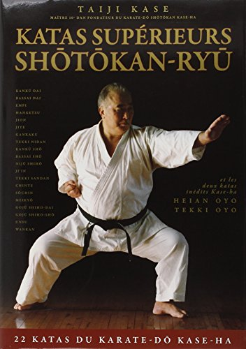 Les katas supérieurs du shotokan-ryu par Taiji Kase