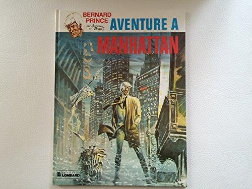 Bernard Prince, tome 4 : Aventure à Manhattan