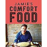 Jamie's comfort food: lekker genieten met familie en vrienden