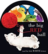 The Big Red Ball: (And the Little White Kitten) (Theater (Board))
