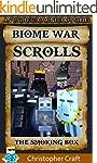 The Biome War Scrolls: The Smoking Bo...