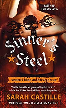 Sinner's Steel (The Sinner's Tribe Motorcycle Club) by [Castille, Sarah]