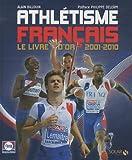L'Athlétisme Français (2001-2012)