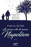 La nuova vita di nonno Napoléon (Italian Edition)