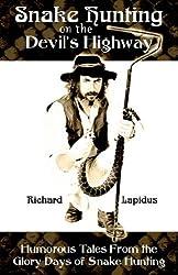 Snake Hunting on the Devil's Highway
