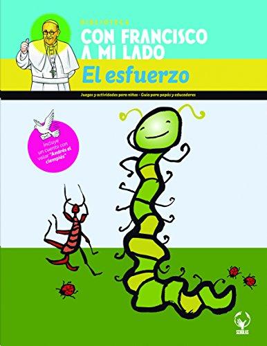 El esfuerzo/Effort: Con Francisco a Mi Lado par Scholas