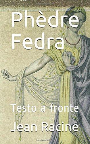 Phdre Fedra: Testo a fronte
