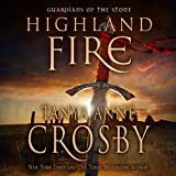 Highland Fire: Guardians of the Stone, Book 1