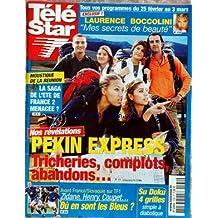 TELE STAR [No 1534] du 20/02/2006 - LAURENCE BOCCOLINI - MOUSTIQUE DE LA REUNION - PEKIN EXPRESS - AVANT FRANCE - SLOVAQUIE - ZIDANE - HENRY ET COUPET.