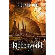 Ribbonworld (The Balcom Dynasty Book 1)