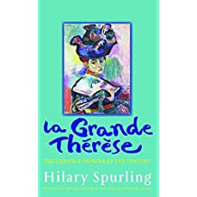 La Grande Therese: The Greatest Swindle of the Century: The Unknown Scandal That Ruined the Matisse Family