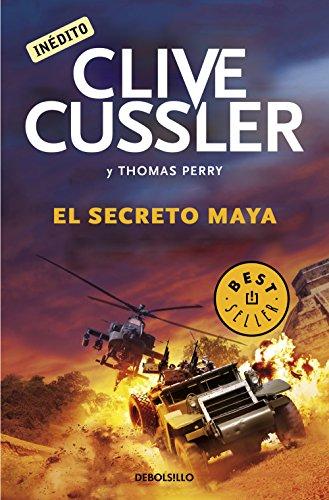 El secreto maya (Las aventuras de Fargo 5) por Thomas Perry