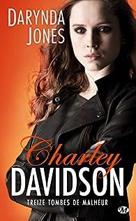 Charley Davidson, tome 13 : Treize tombes de malheur par Darynda Jones