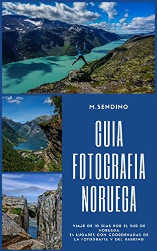 Guia fotografía Noruega (Guias viajes para fotografiar nº 3)