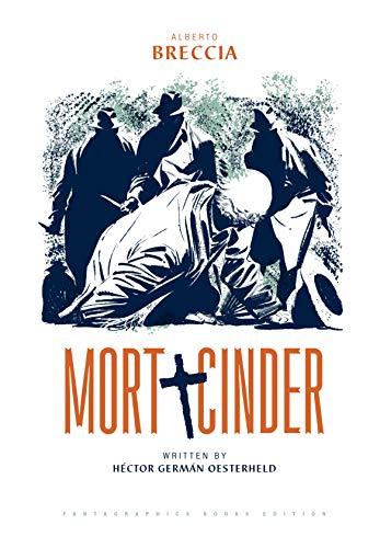 Mort Cinder (English Edition) por Hector Oesterheld
