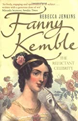 Fanny Kemble: A Reluctant Celebrity