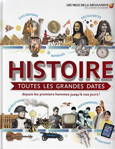 Histoire:toutes les grandes dates: Depuis les...