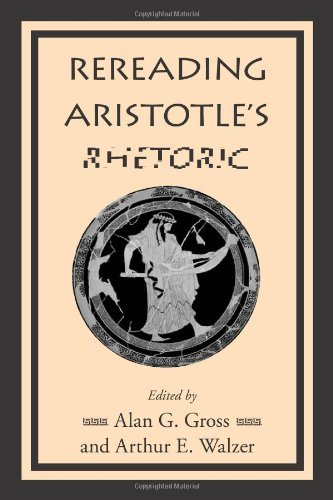Rereading Aristotle's Rhetoric (English Edition)
