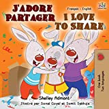 J'adore Partager I Love to Share: French English Bilingual Book
