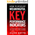 Developing Meaningful Key Performance Indicators