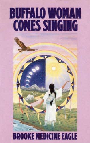 Buffalo Woman Comes Singing (English Edition) -
