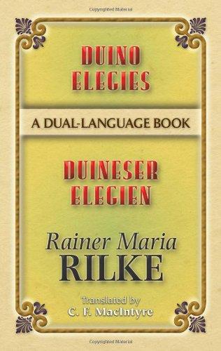 Duino Elegies / Duineser Elegien: A Dual-language Book