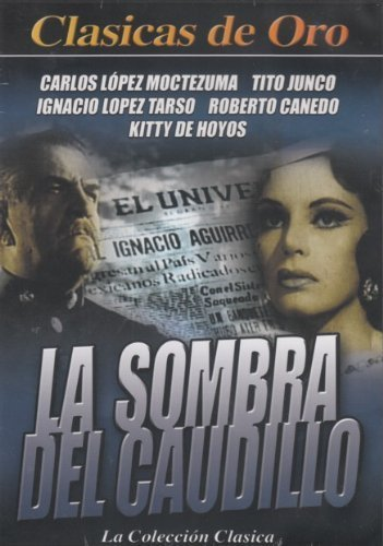 Bild von La Sombra Del Caudillo by Carlos Lopez Moctezuma