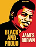 JAMES BROWN BLACK AND PROUD HC