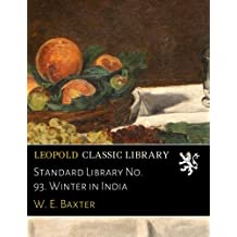 Standard Library No. 93. Winter in India