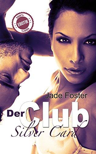 Der Club - Silver Card (Der Club 1) (Hoffnung Der Brücke)