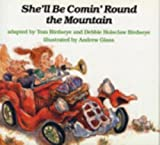 She'll Be Comin' Round the Mountain by Tom Birdseye (1994-09-02)