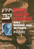 Russian Planetary Exploration: History, Development, Legacy and Prospects (Springer Praxis Books)